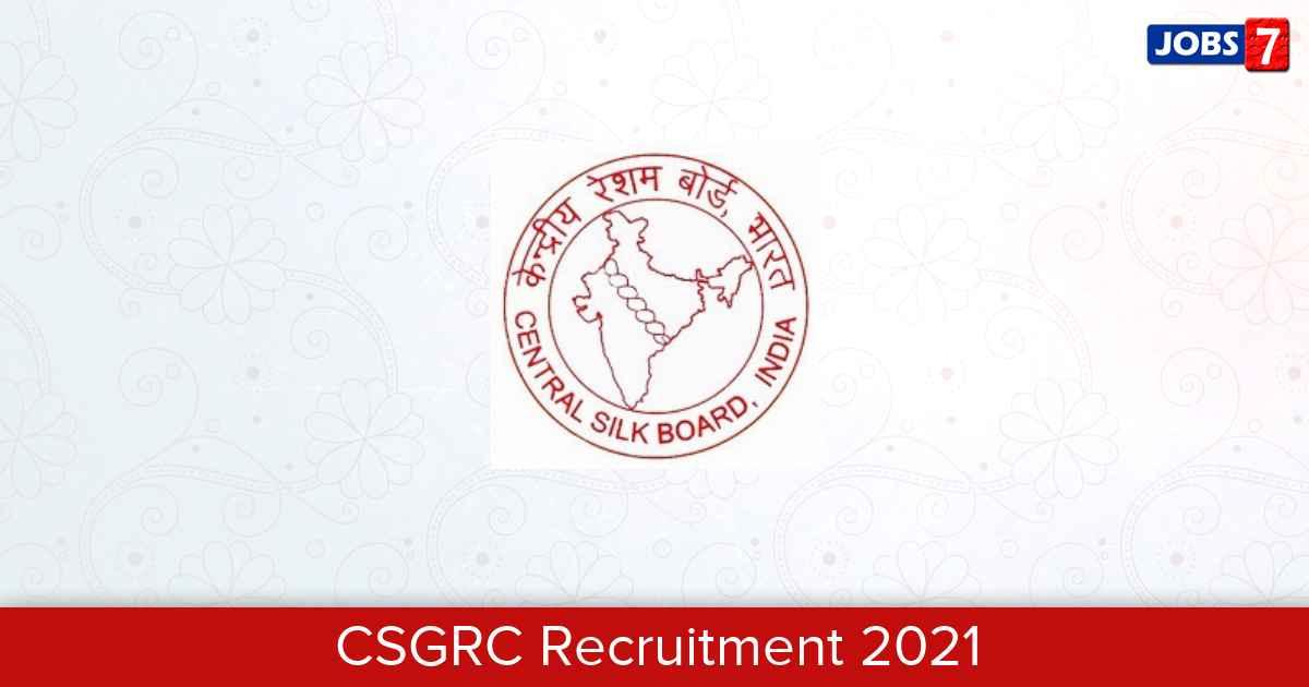 CSGRC Recruitment 2021:  Jobs in CSGRC | Apply @ csgrc.res.in
