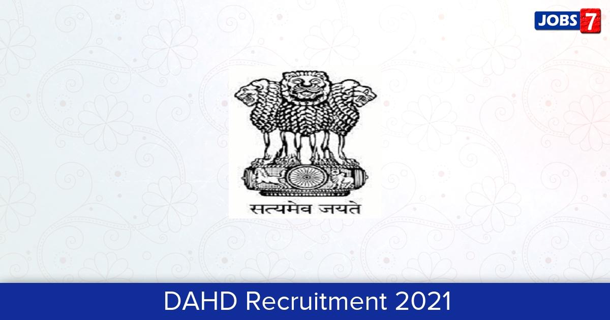 DAHD Recruitment 2021: 8 Jobs in DAHD | Apply @ dahd.nic.in