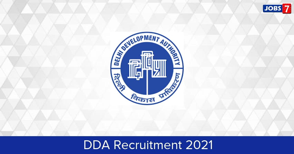 DDA Recruitment 2021: 9 Jobs in DDA   Apply @ dda.org.in