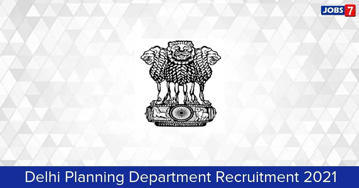 Delhi Planning Department Recruitment 2021:  Jobs in Delhi Planning Department | Apply @ delhiplanning.nic.in