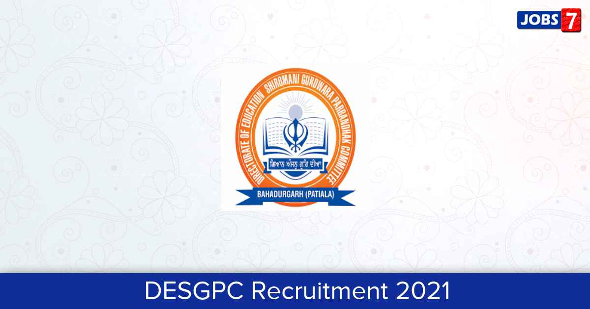 DESGPC Recruitment 2021:  Jobs in DESGPC | Apply @ www.desgpc.org