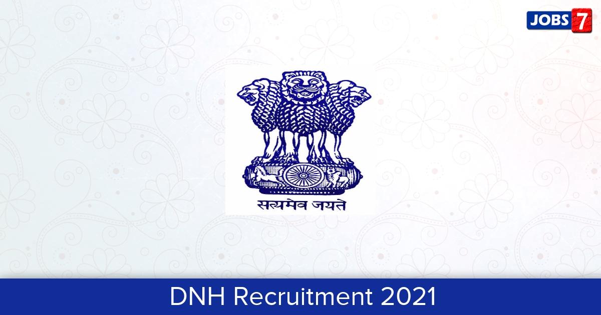 DNH Recruitment 2021:  Jobs in DNH   Apply @ dnh.gov.in