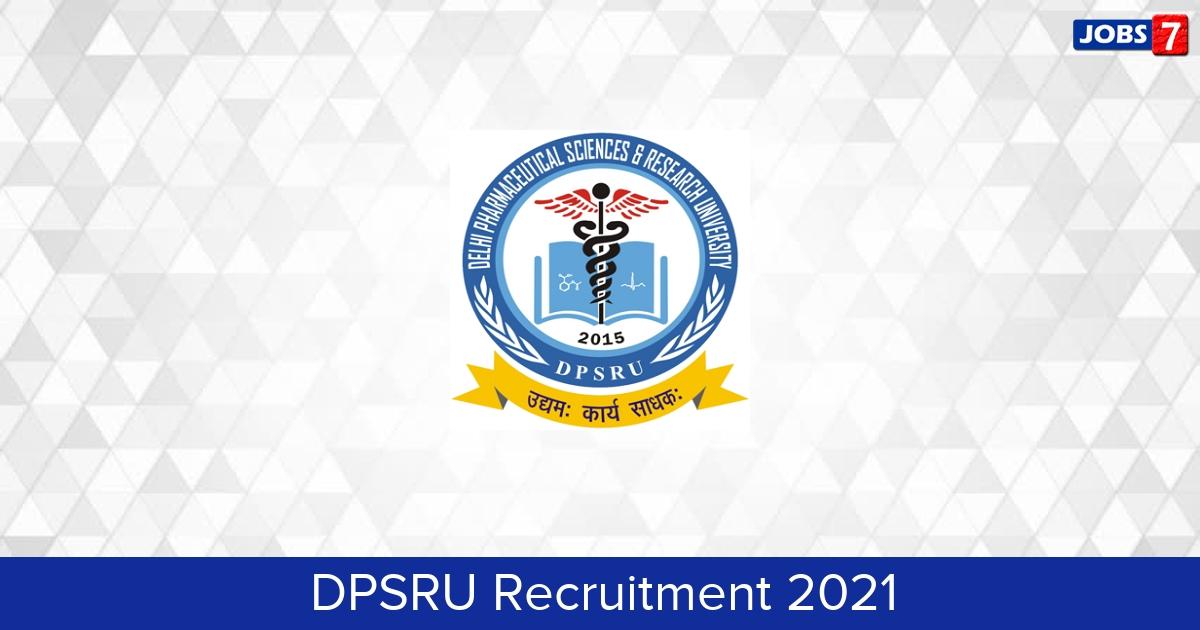 DPSRU Recruitment 2021:  Jobs in DPSRU | Apply @ dpsru.edu.in