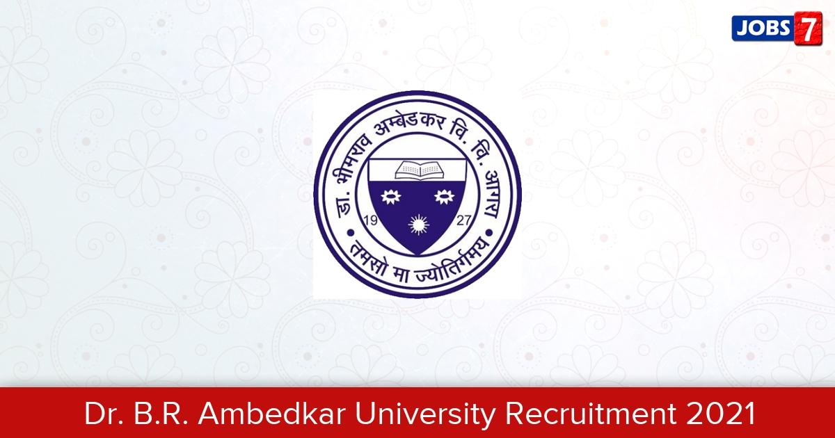 Dr. B.R. Ambedkar University Recruitment 2021:  Jobs in Dr. B.R. Ambedkar University | Apply @ aud.ac.in/