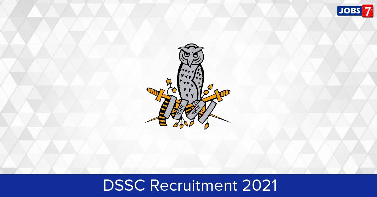 DSSC Recruitment 2021:  Jobs in DSSC   Apply @ www.dssc.gov.in