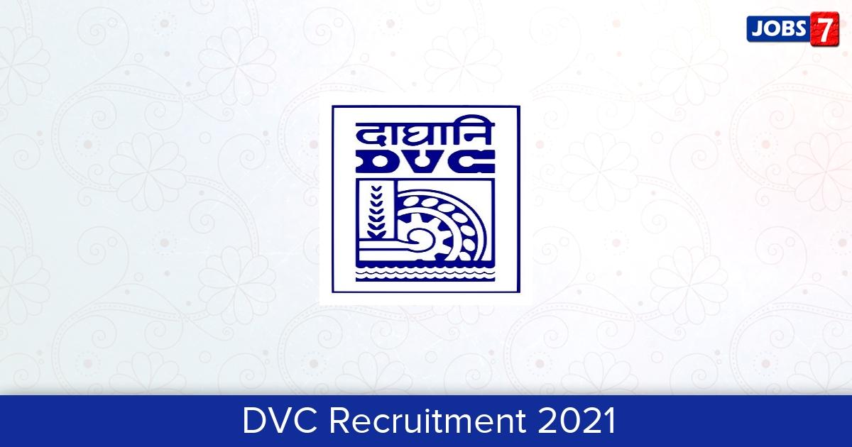 DVC Recruitment 2021:  Jobs in DVC | Apply @ www.dvc.gov.in