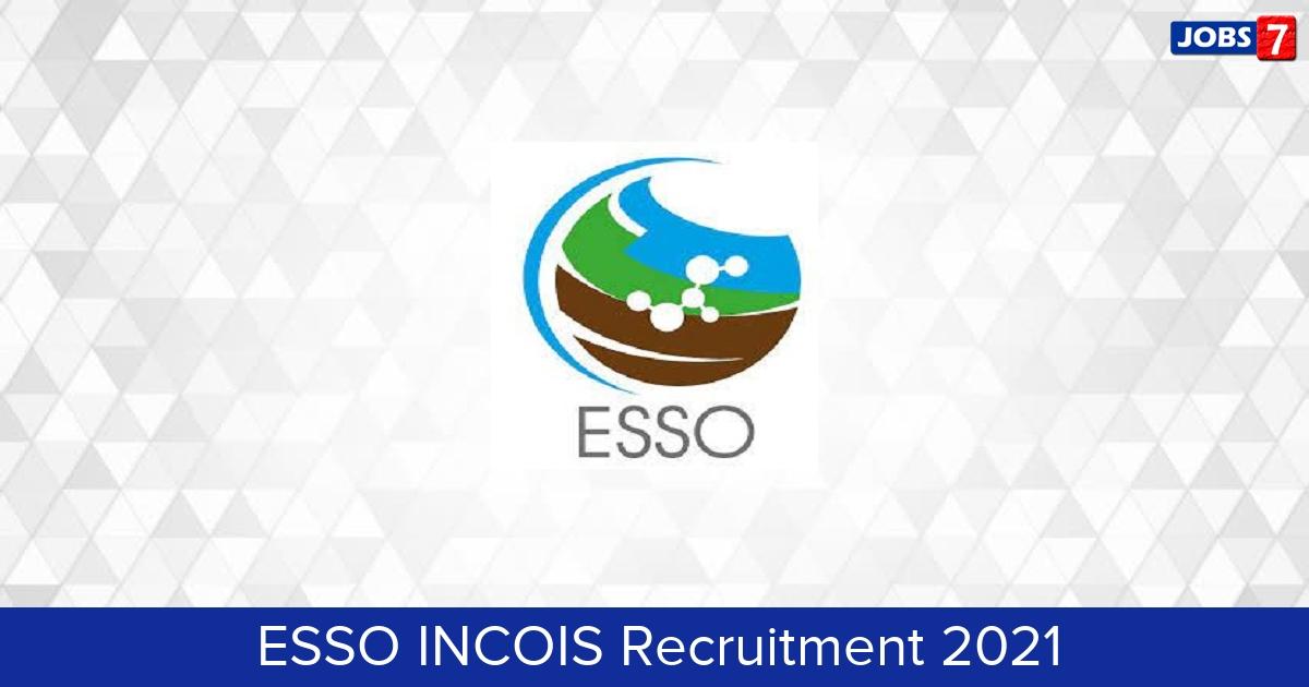 ESSO INCOIS Recruitment 2021: 19 Jobs in ESSO INCOIS | Apply @ incois.gov.in