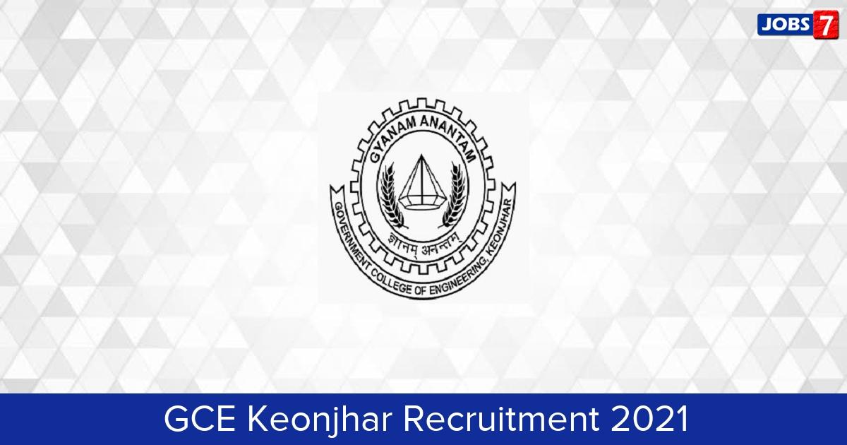 GCE Keonjhar Recruitment 2021: 15 Jobs in GCE Keonjhar   Apply @ www.gcekjr.ac.in