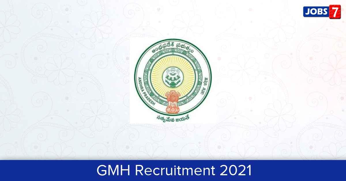 GMH Recruitment 2021:  Jobs in GMH | Apply @ chittoor.ap.gov.in
