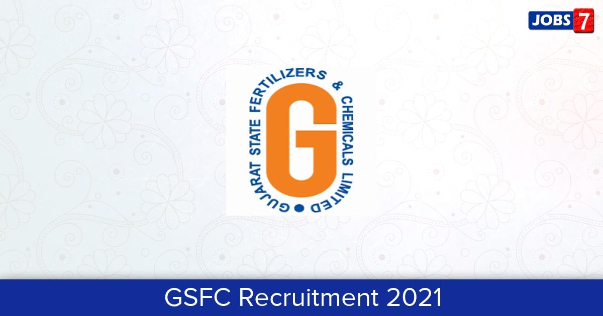 GSFC Recruitment 2021:  Jobs in GSFC | Apply @ www.gsfclimited.com