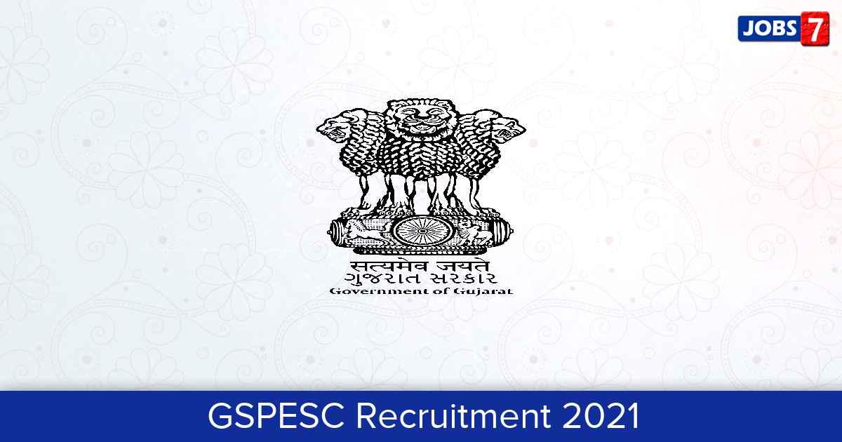 GSPESC Recruitment 2021:  Jobs in GSPESC | Apply @ vsb.dpegujarat.in