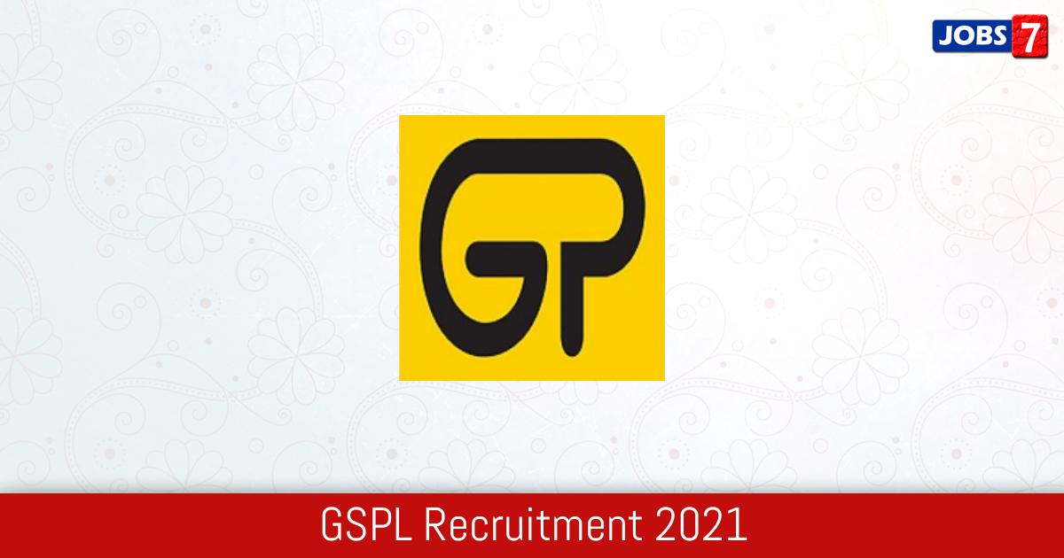 GSPL Recruitment 2021:  Jobs in GSPL   Apply @ gspcgroup.com