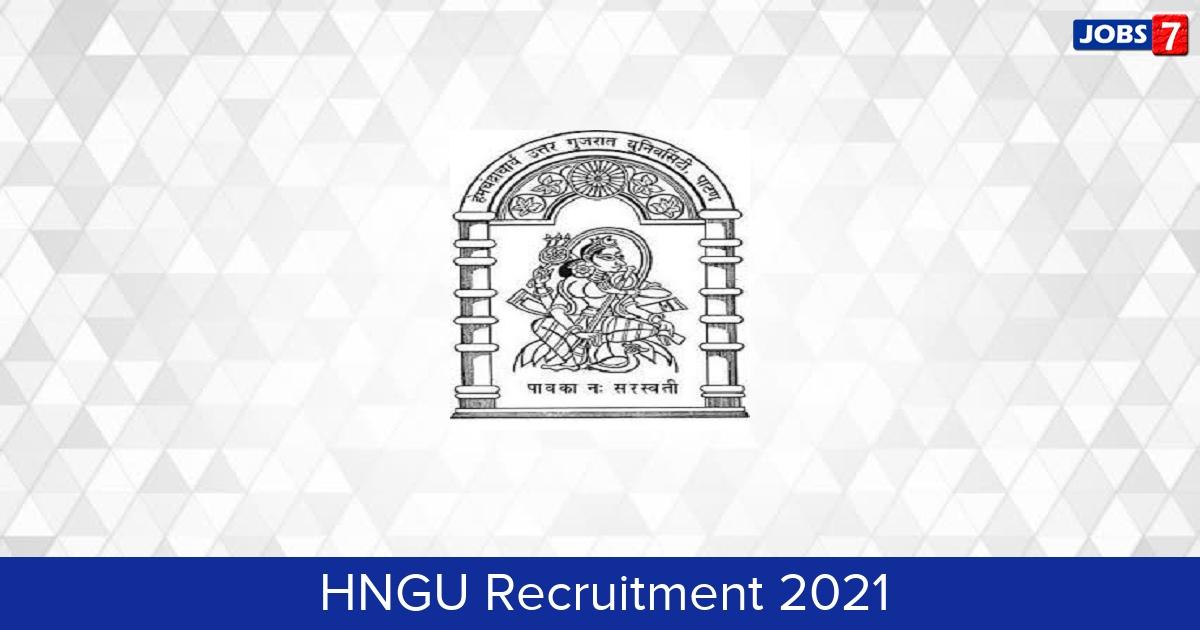 HNGU Recruitment 2021:  Jobs in HNGU | Apply @ ngu.ac.in