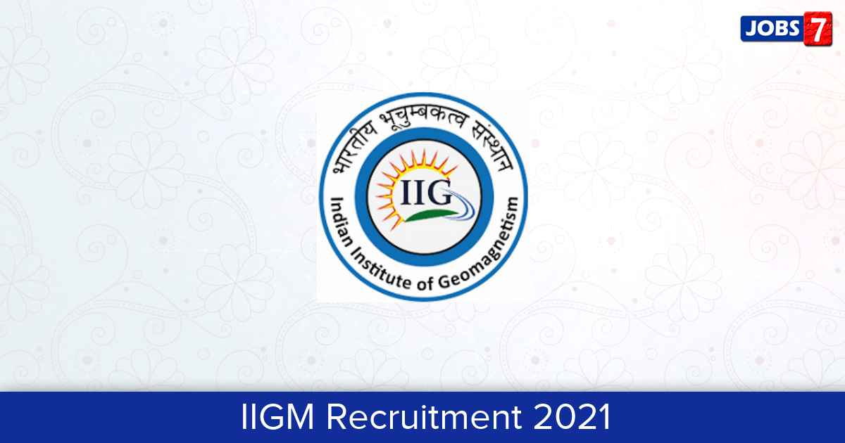IIGM Recruitment 2021:  Jobs in IIGM | Apply @ iigm.res.in
