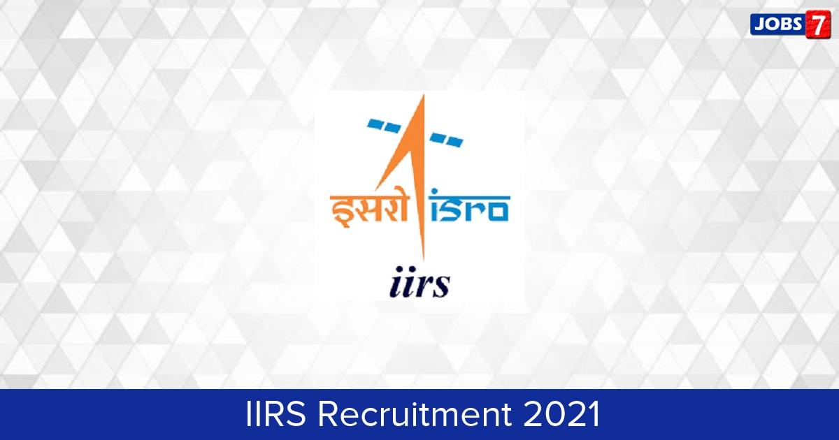 IIRS Recruitment 2021: 16 Jobs in IIRS | Apply @ www.iirs.gov.in