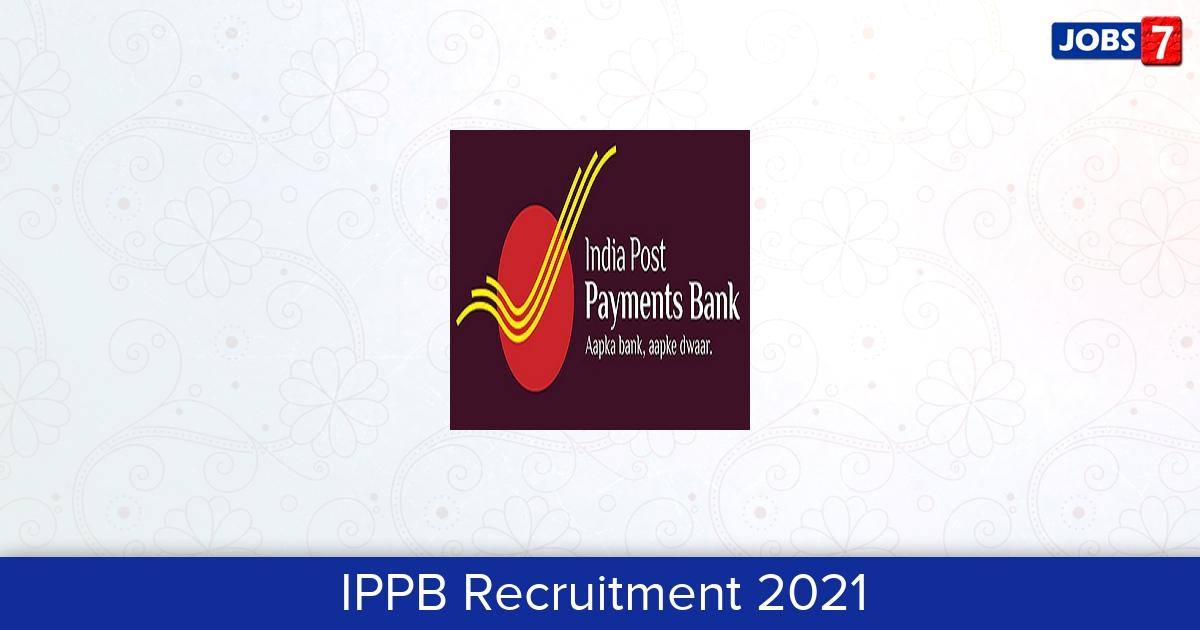 IPPB Recruitment 2021: 23 Jobs in IPPB | Apply @ www.ippbonline.com