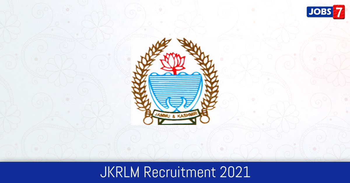 JKRLM Recruitment 2021:  Jobs in JKRLM | Apply @ jkumeed.in