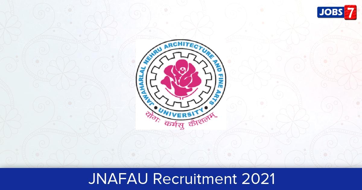 JNAFAU Recruitment 2021:  Jobs in JNAFAU | Apply @ www.jnafau.ac.in