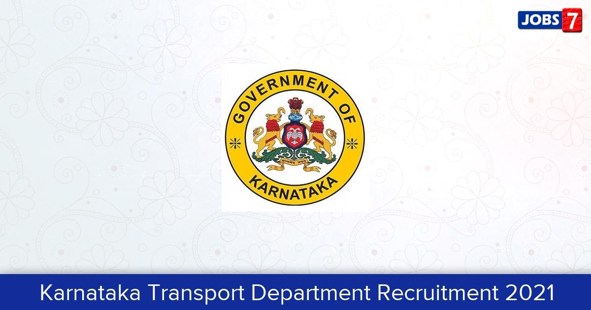 Karnataka Transport Department Recruitment 2021: 2768 Jobs in Karnataka Transport Department | Apply @ transport.karnataka.gov.in