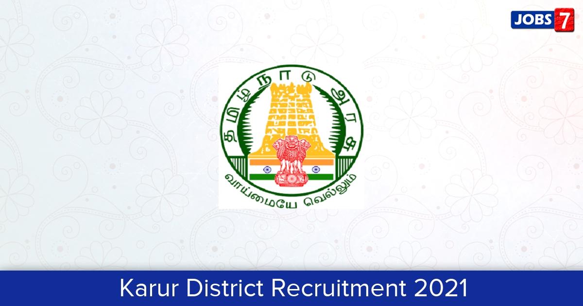 Karur District Recruitment 2021:  Jobs in Karur District | Apply @ karur.nic.in