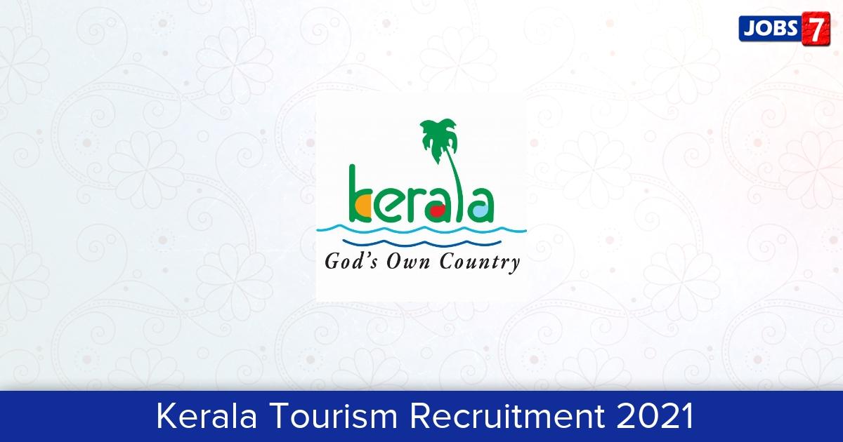 Kerala Tourism Recruitment 2021:  Jobs in Kerala Tourism   Apply @ www.keralatourism.org
