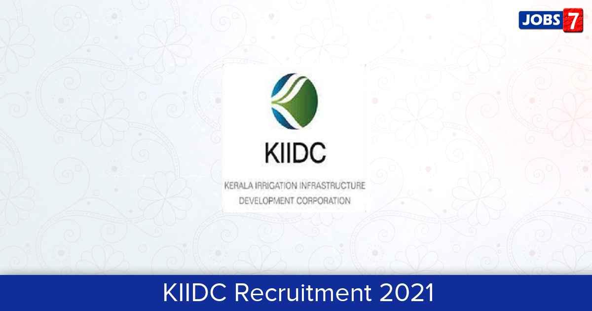 KIIDC Recruitment 2021:  Jobs in KIIDC | Apply @ kiidc.kerala.gov.in