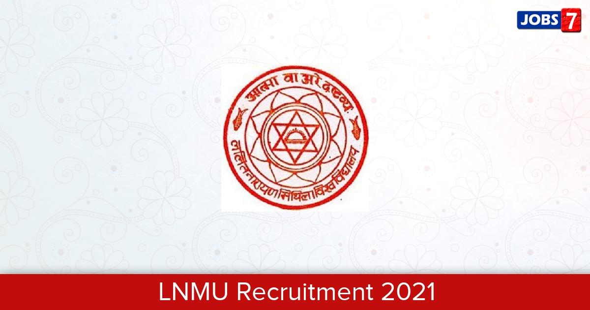 LNMU Recruitment 2021:  Jobs in LNMU | Apply @ lnmu.ac.in