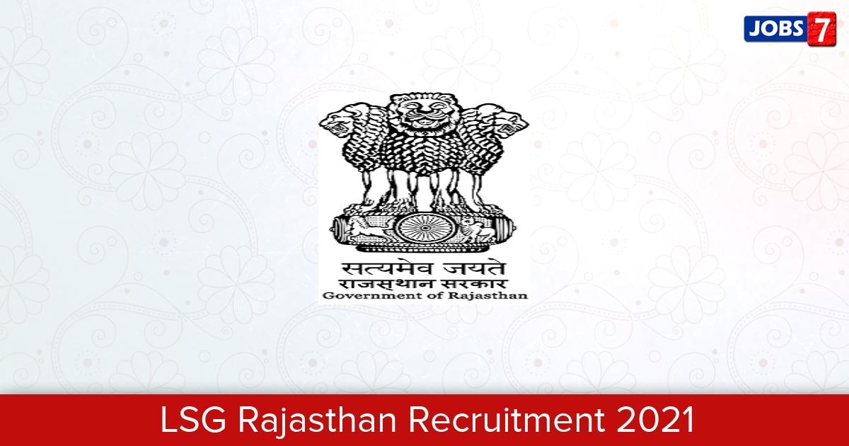 LSG Rajasthan Recruitment 2021:  Jobs in LSG Rajasthan | Apply @ lsg.urban.rajasthan.gov.in