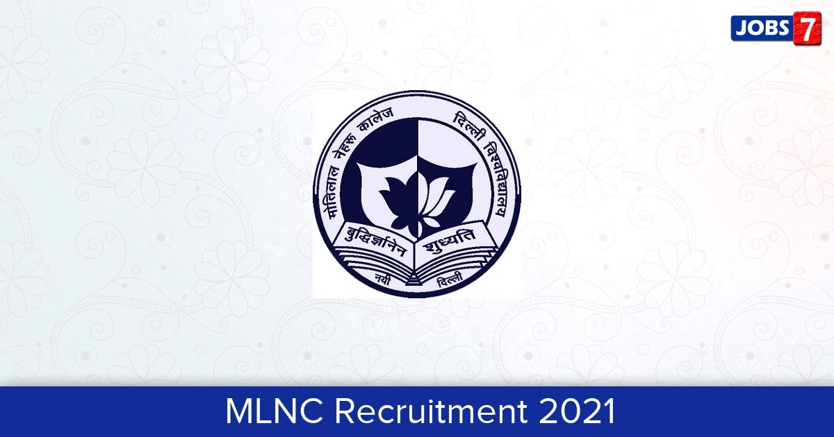 MLNC Recruitment 2021: 7 Jobs in MLNC   Apply @ www.mlncdu.ac.in