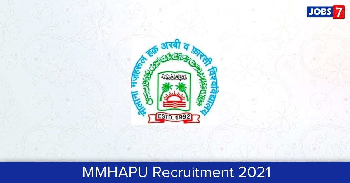 MMHAPU Recruitment 2021:  Jobs in MMHAPU | Apply @ mmhapu.ac.in