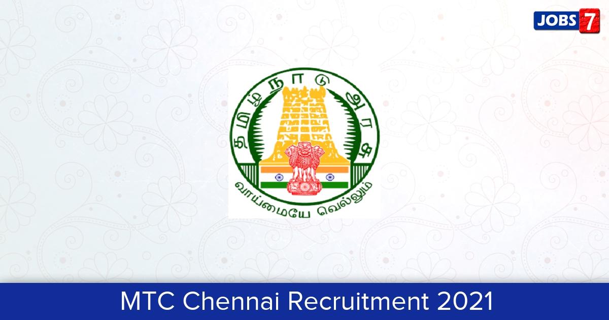 MTC Chennai Recruitment 2021: 325 Jobs in MTC Chennai   Apply @ mtcbus.tn.gov.in