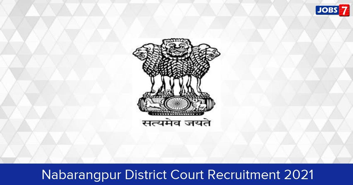 Nabarangpur District Court Recruitment 2021: 13 Jobs in Nabarangpur District Court | Apply @ districts.ecourts.gov.in/nabarangpur