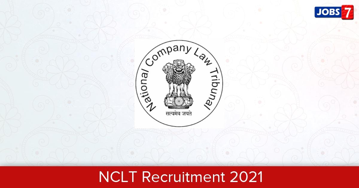 NCLT Recruitment 2021: 1 Jobs in NCLT | Apply @ www.nclt.gov.in