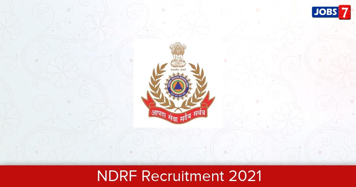 NDRF Recruitment 2021:  Jobs in NDRF | Apply @ www.ndrf.gov.in