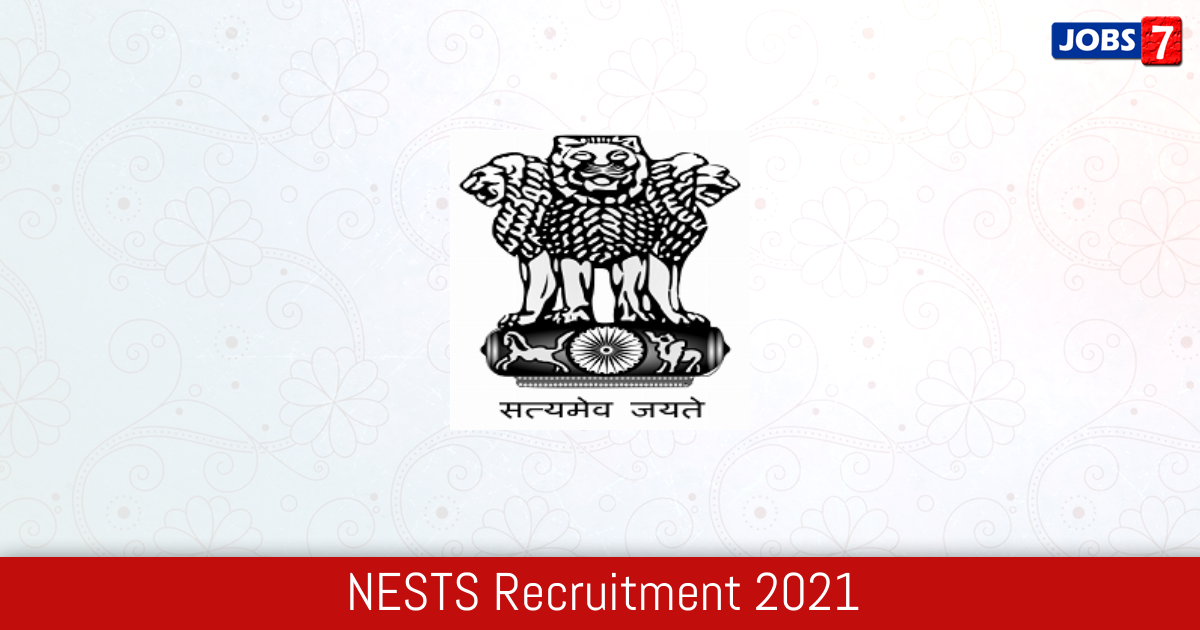 NESTS Recruitment 2021: 216 Jobs in NESTS | Apply @ tribal.nic.in