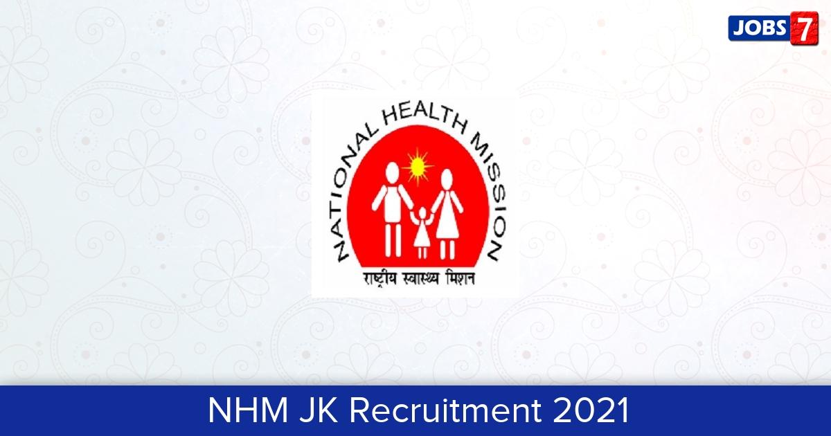 NHM JK Recruitment 2021:  Jobs in NHM JK | Apply @ www.jknhm.com