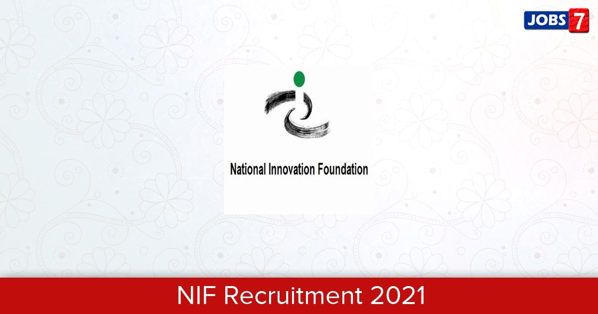 NIF Recruitment 2021: 30 Jobs in NIF | Apply @ nif.org.in