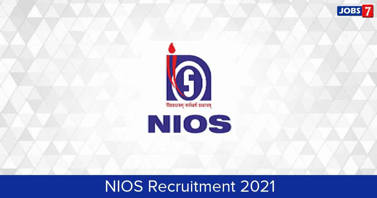 NIOS Recruitment 2021:  Jobs in NIOS   Apply @ www.nios.ac.in