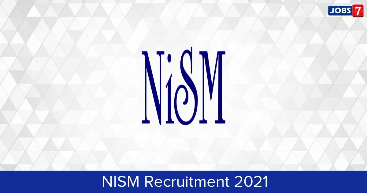 NISM Recruitment 2021:  Jobs in NISM | Apply @ www.nism.ac.in