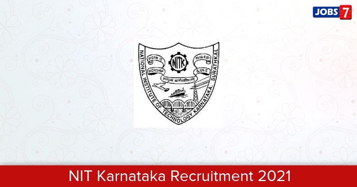 NIT Karnataka Recruitment 2021:  Jobs in NIT Karnataka | Apply @ www.nitk.ac.in