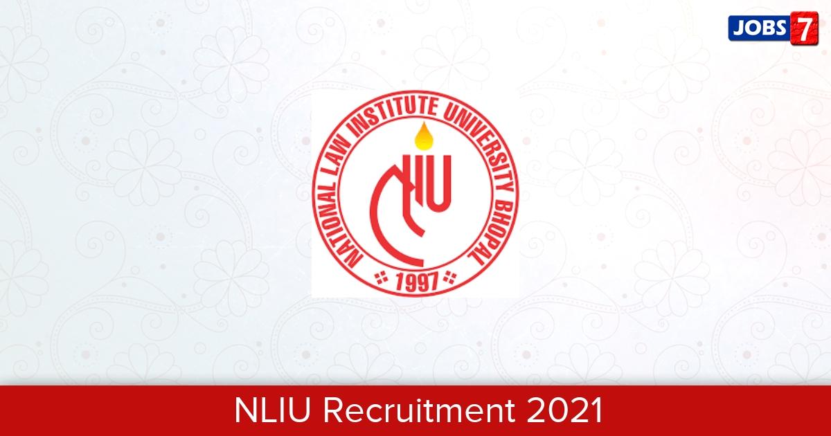 NLIU Recruitment 2021:  Jobs in NLIU | Apply @ www.nliu.ac.in
