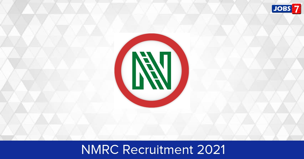 NMRC Recruitment 2021:  Jobs in NMRC | Apply @ www.nmrcnoida.com