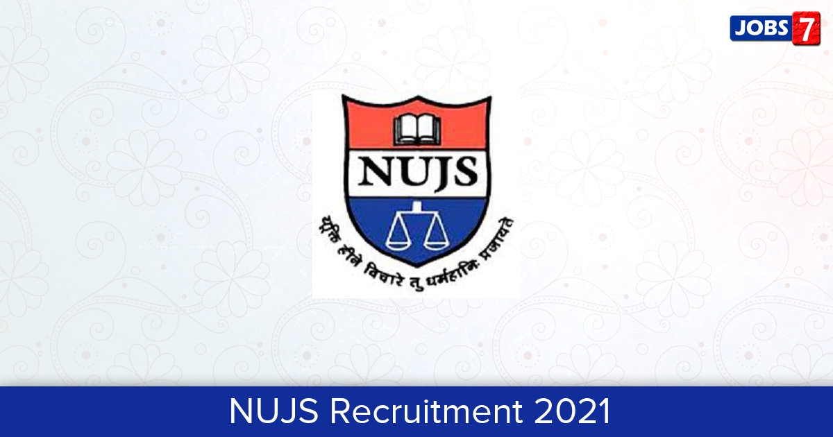 NUJS Recruitment 2021: 25 Jobs in NUJS | Apply @ www.nujs.edu