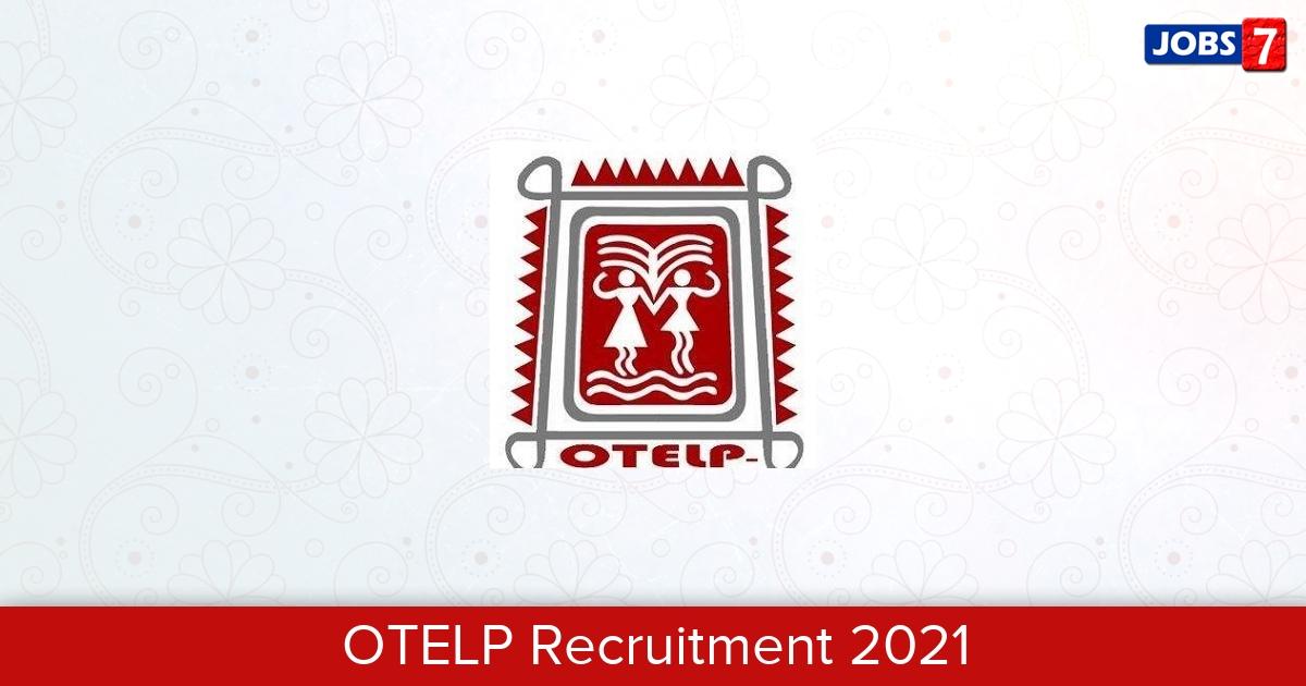 OTELP Recruitment 2021:  Jobs in OTELP | Apply @ otelp.org