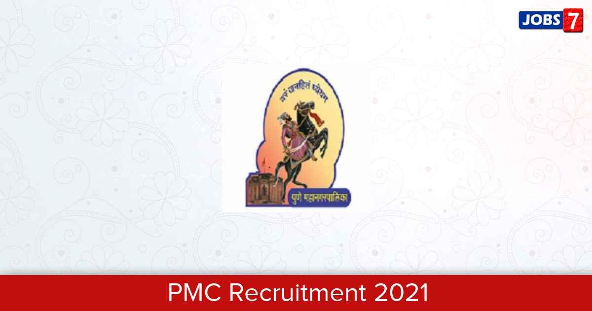 PMC Recruitment 2021:  Jobs in PMC | Apply @ pmc.gov.in