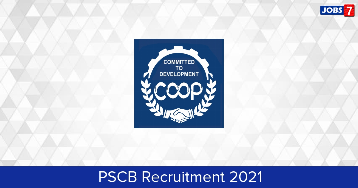 PSCB Recruitment 2021: 856 Jobs in PSCB | Apply @ pscb.in