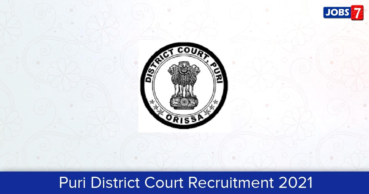 Puri District Court Recruitment 2021: 18 Jobs in Puri District Court   Apply @ districts.ecourts.gov.in/puri