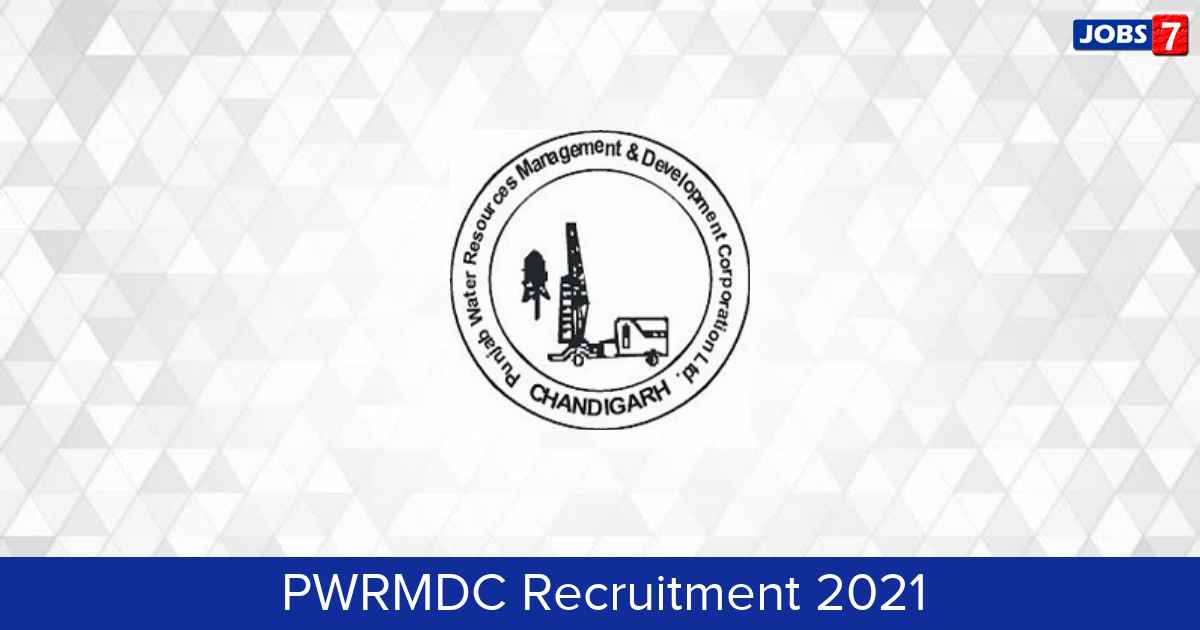 PWRMDC Recruitment 2021:  Jobs in PWRMDC   Apply @ pwrmdc.punjab.gov.in