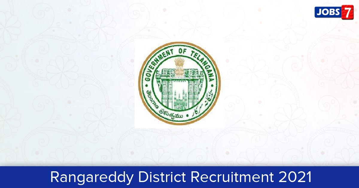 Rangareddy District Recruitment 2021:  Jobs in Rangareddy District   Apply @ rangareddy.telangana.gov.in