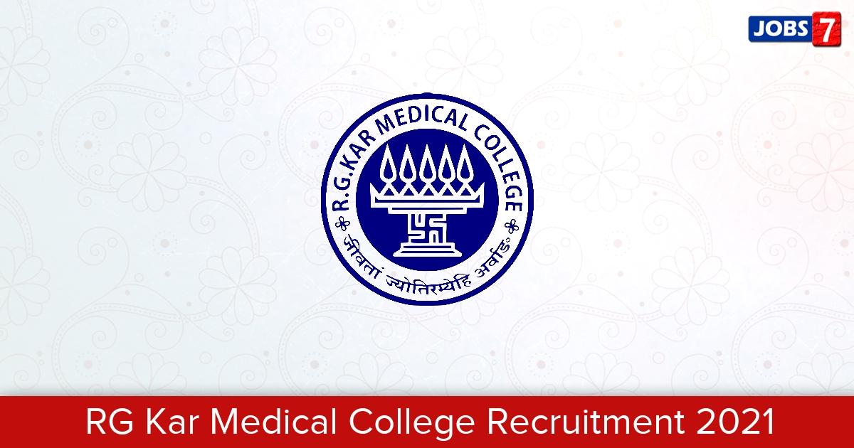 RG Kar Medical College Recruitment 2021:  Jobs in RG Kar Medical College | Apply @ rgkarmch.org